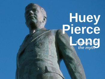 LOUISIANA - Huey Long: Truth of the Matter