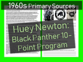 Huey Newton: Black Panther 10-Point Program Primary Source Document w guiding Qs