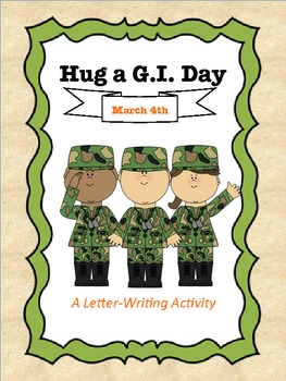 Hug a G.I. Day:  March 4th, A Letter-Writing Activity