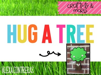 Hug a Tree (Earth Day Craft and Printables in English and