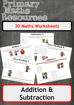 30 Addition and Subtraction Worksheets - Mixed Ability