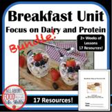 Huge Bundle! Breakfast (Dairy and Protein) Unit