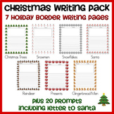 Huge Christmas Writing Pack! -- 7 border papers and 20 prompts