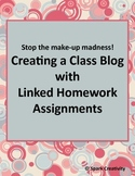 Huge Time Saver: Create a Class Blog with Linked Homework Assignments