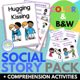 Hugging & Kissing Social Story Pack - Includes Comprehension Activities