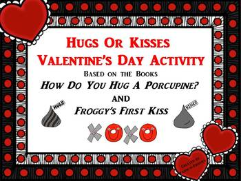 Hugs or Kisses Valentine's Day Activity