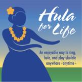 Hula for Life - Basic Hula Steps & Three Dances