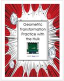 Hulk Geometric Transformation Project