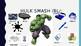 Hulk Smash /l blends/