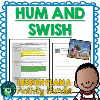 Hum and Swish by Matt Myers Lesson Plan and Activities