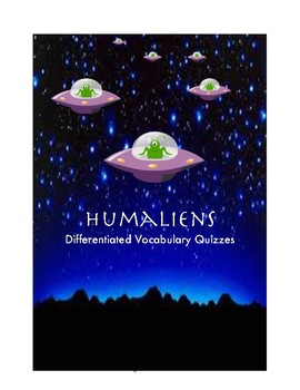 """""""Humaliens"""" Differentiated Vocabulary Quiz (Chapter 1) Freebie"""