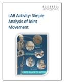 Human Anatomy & Physiology Lab Activity: Analysis of Joint Movement w/Answer Key