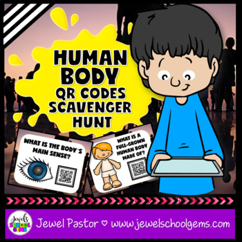 Human Body Activities (Human Body QR Codes Scavenger Hunt)