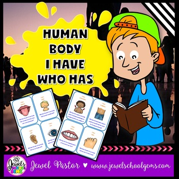 Human Body Activities (Human Body Game I Have Who Has)