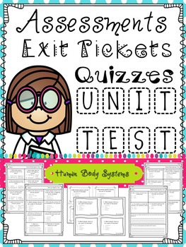 Human Body Assessments: Tests, Quizzes, Exit Tickets
