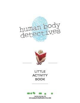 Human Body Detectives: Little Activity Book