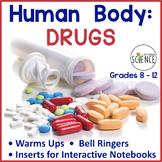 Human Body Interactive Notebooks, Warm Ups: DRUGS