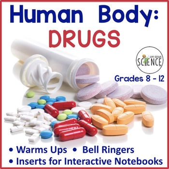 Human Body Interactive Notebooks, Warm Ups: DRUGS