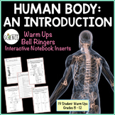 Human Body Introduction Interactive Notebooks, Warm Ups, B