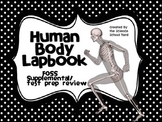 Human Body Lapbook: FOSS Test Prep and Review