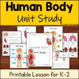 Human Body Organs and Body Systems Science Unit for Kindergarten