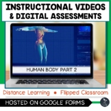 Human Body Part 2 Instructional Videos & Quiz - Distance Learning