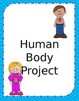 Human Body Project - Editable