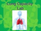 Human Body RESPIRATORY - Lung Capacity Lab