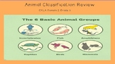 Animal Classification Review (Aligned w/ CKLA and Engage NY Curriculum Domain 2)