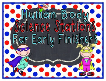 Human Body Science Centers for Early Finishers