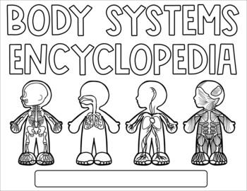 Human Body Systems Encyclopedia Activity