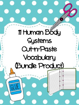 Human Body Systems Cut-n-Paste Vocabulary (Bundle Product)