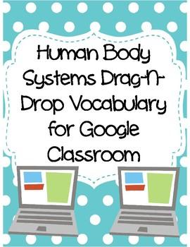 Human Body (Organ) Systems Drag-n-Drop Vocab for Google Classroom