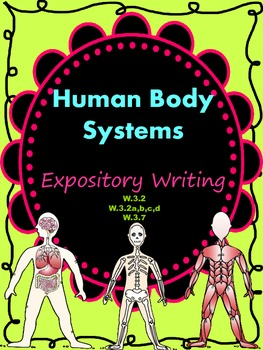 Human Body Systems Expository Writing