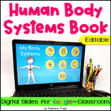 Human Body Systems Book for Google Classroom Distance Learning