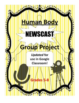 Human Body Systems: Group Newscast