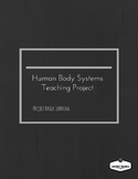 Human Body Systems-Project Based Learning-Common Core
