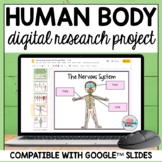 Human Body Systems Project for Google Classroom™ - DISTANC