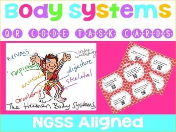 NGSS Aligned: Human Body Systems QR Code Task Cards