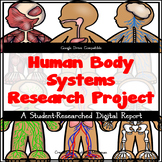 Human Body Systems Research Project -- Google Drive Compatible