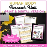 Human Body Systems Research Unit - PRINTABLE & GOOGLE SLID