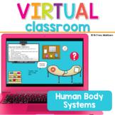 Human Body Systems Virtual Classroom
