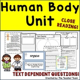 Human Body Systems Unit with Text Dependent Questions for CLOSE READING