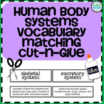 Human Body Systems Vocabulary Cut-N-Glue: 7.L.1