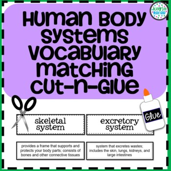 Human Body Systems Vocabulary Cut-N-Glue: 7.L.1