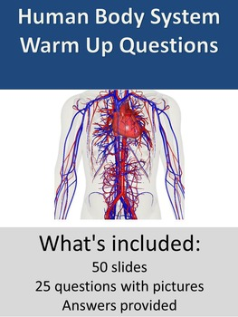 Human Body Systems - Warm Up Questions