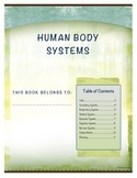 Human Body Sytems Student Note Taking Booklet for Essentia
