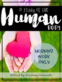 Human Body Unit (Morning Work ONLY)