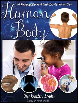 Human Body Unit- for kindergarteners and first graders