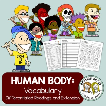 Human Body Differentiated Vocabulary By Getting Nerdy With Mel And